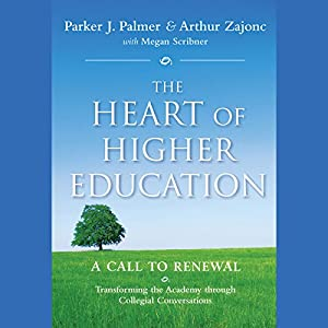 The Heart of Higher Education Audiobook
