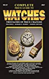 img - for Complete Price Guide to Watches 2017 book / textbook / text book