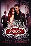 Book cover from A Shade of Vampire 8: A Shade of Novak (Volume 8)by Bella Forrest