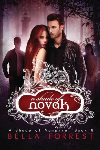 A Shade of Vampire 8: A Shade of Novak (Volume 8)