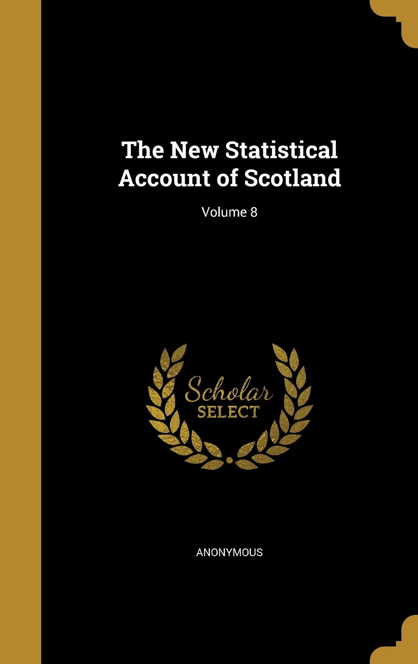 Download The New Statistical Account of Scotland; Volume 8 pdf