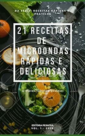 Amazon.com: 21 RECEITAS DE MICRO-ONDAS RÁPIDAS E DELICIOSAS ...