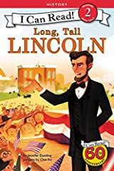 Abraham Lincoln didn't look like a president. He didn't always act like a president, either—he liked to wrestle with his sons and tell jokes. But he always fought for fairness, freedom, and unity.              Beginning reader...