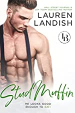 Stud Muffin (Irresistible Bachelors Book 4)