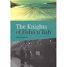 The Knights Of Bahá'u'lláh