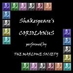 Coriolanus (Dramatised) | William Shakespeare