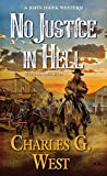 img - for No Justice in Hell (A John Hawk Western) book / textbook / text book