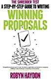 The Shredder Test: a step-by-step guide to writing winning proposals