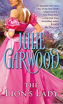 The Lion's Lady (Crown's Spies Book 1) by [Garwood, Julie]