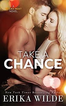 Take a Chance (Vegas Heat Novel Book 2) by [Wilde, Erika]