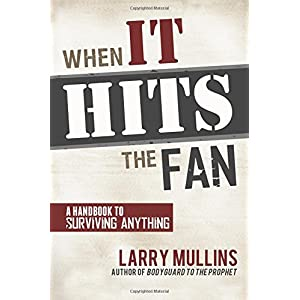 When It Hits the Fan: A Handbook to Surviving Anything