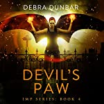 Devil's Paw : Imp, Book 4 | Debra Dunbar