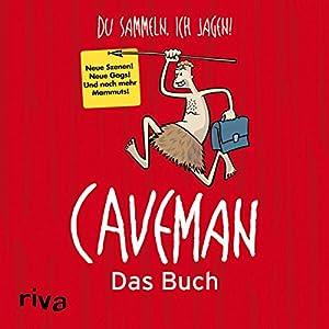 Caveman - Das Buch Hörbuch