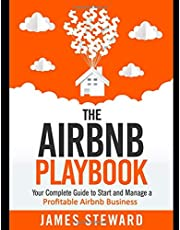 The Airbnb Playbook: Your Complete Guide to Start and Manage a Profitable Airbnb Business
