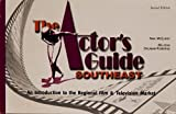 The Actor's Guide Southeast Vol. 1 9781885436603