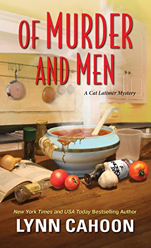 Of Murder and Men (A Cat Latimer Mystery) by [Cahoon, Lynn]