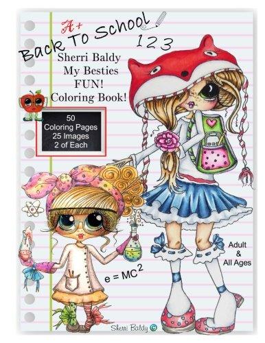 Back To School Coloring Sheets (Sherri Baldy My Besties Back to School Coloring)
