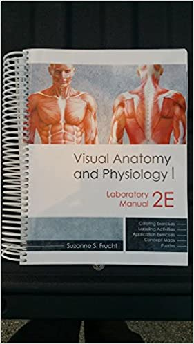 Visual Anatomy and Physiology 1 Laboratory manual, 2E: Suzanne S ...