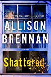 Shattered: A Novel (Max Revere Novels)