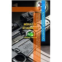 Preparatório Concurso Polícia Judiciária Civil do MT 2013 - Módulo de Atualidades (Portuguese Edition)