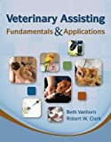 Veterinary Assisting Fundamentals & Applications (Veterinary Technology)