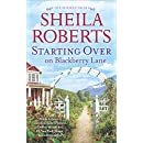 Starting Over on Blackberry Lane: A Romance Novel (Life in Icicle Falls)