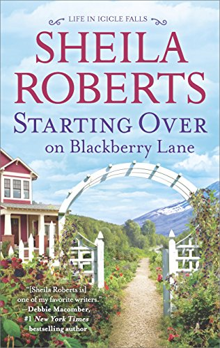 Starting Over on Blackberry Lane: A Romance Novel (Life in Icicle Falls) (Berry Green New Chapter)