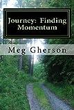 Journey: Finding Momentum, Meg Gherson, 1492380180