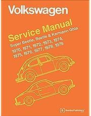 Volkswagen Super Beetle, Beetle & Karmann Ghia (Type 1) Official Service Manual: 1970, 1971, 1972, 1973, 1974, 1975, 1976, 1977, 1978, 1979