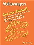 Volkswagen Service Manual Super Beetle, Beetle & Karmann Ghia: 1970-1979