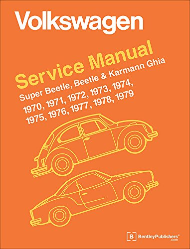 1974 1975 1976 1977 Car - Volkswagen Service Manual Super Beetle, Beetle & Karmann Ghia: 1970-1979