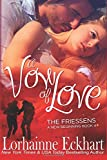 A Vow of Love (The Friessens, A New Beginning) (Volume 4)