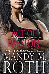 Act of Passion: An Immortal Ops World Novel (PSI-Ops / Immortal Ops Book 5)