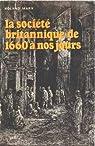 La société britannique, de 1660 à nos jours par Marx