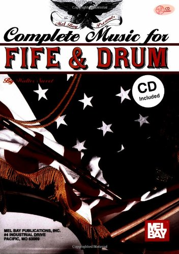 Mel Bay Complete Music For The Fife And Drum Book/CD Set