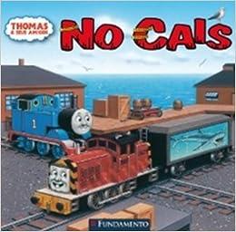 Thomas E Seus Amigos No Cais 9788576769279 Amazon Com Books