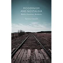 Modernism and Nostalgia: Bodies, Locations, Aesthetics