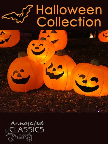 Robert Burns Halloween (Halloween Collection: The Book of Hallowe'en, Dracula, The Legend of Sleepy Hollow, Hallowe'en at Merryvale, Carmilla, The House of the Vampire & more (Annotated)