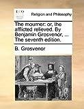 The Mourner, B. Grosvenor, 1140816160
