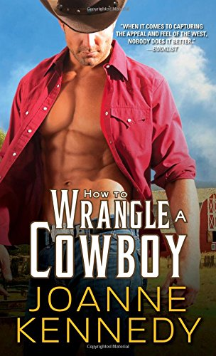 How to Wrangle a Cowboy (Cowboys of Decker Ranch)