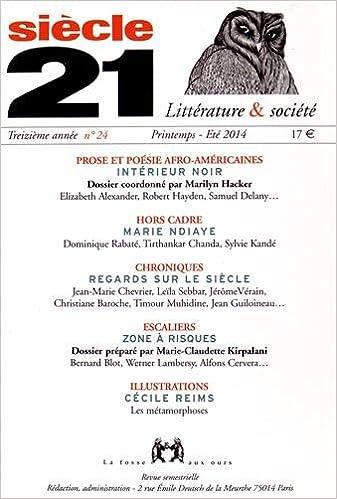 Siècle 21 N 24 Printemps Eté 2014 Prose Et Poésie Afro