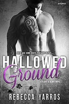 Hallowed Ground (Flight & Glory) by [Yarros, Rebecca]