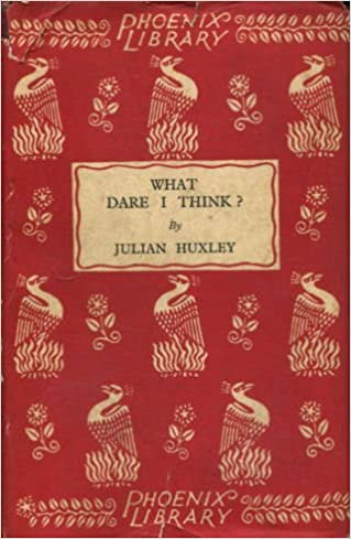 Read What dare I think?: The challenge of modern science to human action and belief (The Phoenix library) PDF, azw (Kindle), ePub
