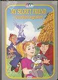 My Secret Friend: A Guardian Angel Story - DVD