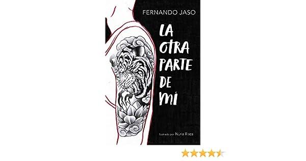 La otra parte de mí eBook: Jaso, Fernando: Amazon.es: Tienda Kindle