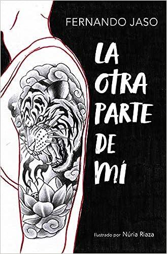 La otra parte de mí (Sin límites): Amazon.es: Fernando Jaso ...