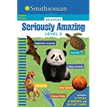 Smithsonian Readers: Seriously Amazing Level 2
