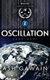 Oscillation (2095-2097): The WARSEC Interstellar Series Book 2 (Volume 2)