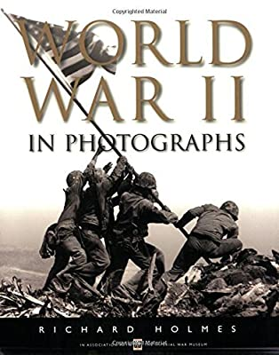 World War II in Photographs