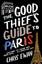 The Good Thief's Guide to Paris (Good Thief's Guides Book 2)
